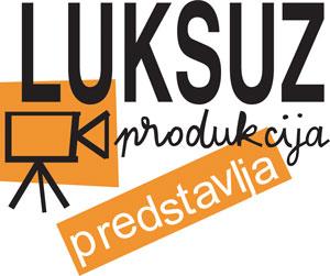 Luksuz_produkcija_predstavlja