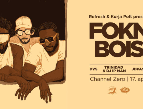 Refresh: Kurja Polt presents FOKN Bois